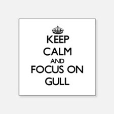 Keep Calm and focus on Gull Sticker