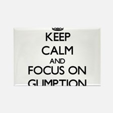 Keep Calm and focus on Gumption Magnets