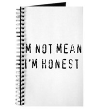 I'm Not Mean, I'm Honest Journal