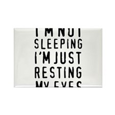 I'm not sleeping I'm just resting my eyes Magnets