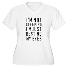 I'm not sleeping I'm just resting my eyes Plus Siz