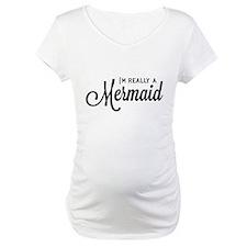 I'm really a Mermaid Shirt