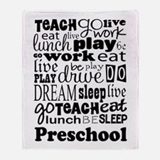 Preschool Teacher quote Throw Blanket