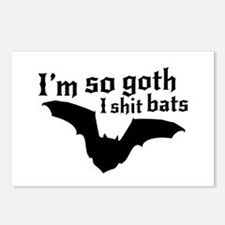 I'm so goth I shit bats Postcards (Package of 8)