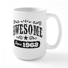 Awesome Since 1962 Mug