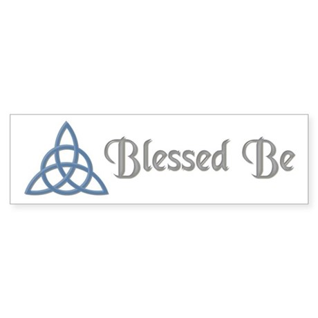 Blessed Be Blue Bumper Sticker