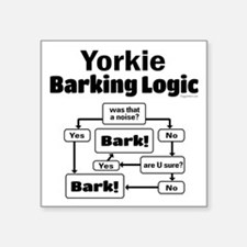 "Yorkie Logic Square Sticker 3"" x 3"""