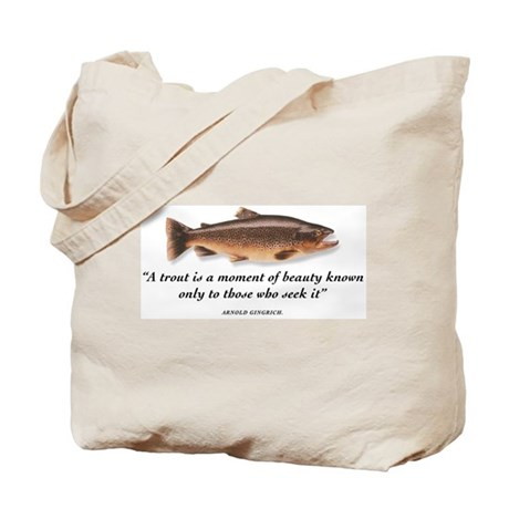 A trout is... Tote Bag