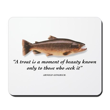 A trout is... Mousepad
