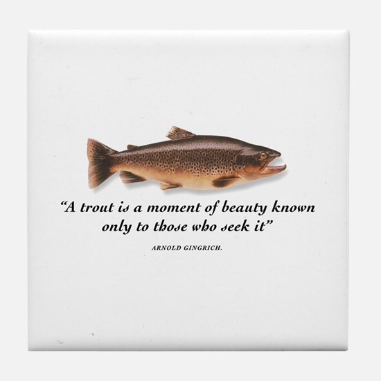 A trout is... Tile Coaster