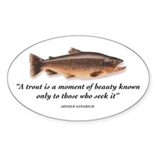 A trout is... Oval Decal