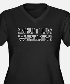Shut Up Wesl Women's Plus Size V-Neck Dark T-Shirt