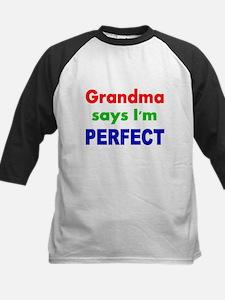 Grandma say I'm PERFECT Baseball Jersey
