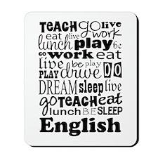 English Teacher quote Mousepad