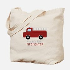 Daddys Little Firefighter Tote Bag