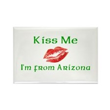 Kiss Me I'm from Arizona Rectangle Magnet