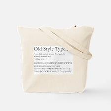 Garamond Tote Bag