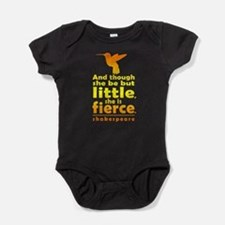 And though she be but little, she is fierce. Baby