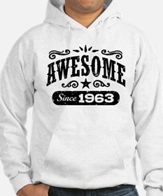 Awesome Since 1963 Hoodie