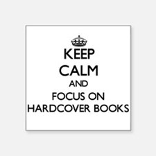 Keep Calm and focus on Hardcover Books Sticker