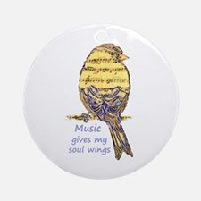 Music Gives My Soul Wings Ornament (round)