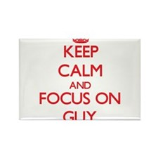 Keep Calm and focus on Guy Magnets
