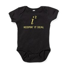 Keepin' It Real Baby Bodysuit