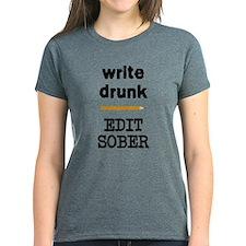 Write Drunk Edit Sober Tee