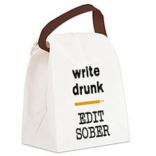 Write Drunk Edit Sober Canvas Lunch Bag