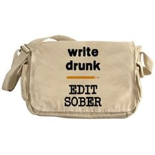 Write Drunk Edit Sober Messenger Bag