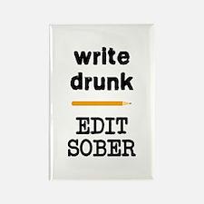 Write Drunk Edit Sober Rectangle Magnet