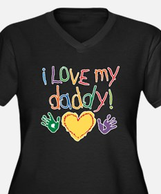 i love my daddy Women's Plus Size V-Neck Dark T-Sh