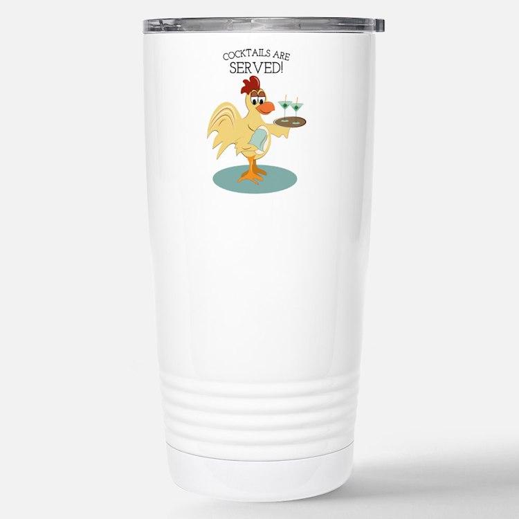 Cocktails are Served Travel Mug