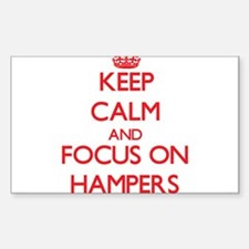 Keep Calm and focus on Hampers Decal