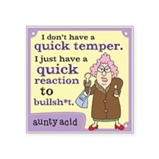 "Aunty Acid: Quick Temper Square Sticker 3"" x 3"""