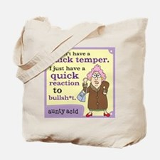 Aunty Acid: Quick Temper Tote Bag