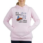 If It Snows Women's Hooded Sweatshirt