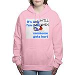 It's Still Fun Women's Hooded Sweatshirt