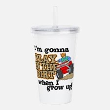 Play In The Dirt Acrylic Double-wall Tumbler