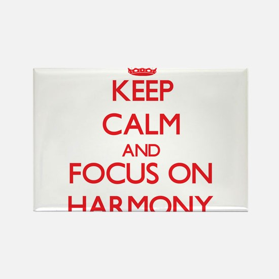 Keep Calm and focus on Harmony Magnets