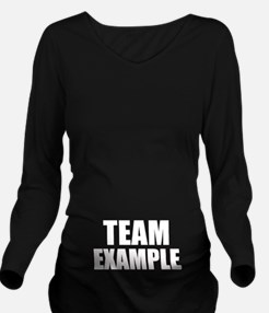 TEAM Long Sleeve Maternity T-Shirt