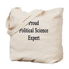 Proud Political Science Expert  Tote Bag