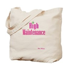 High Maintenance (Pink) Tote Bag