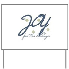 Joy For The Holidays Yard Sign