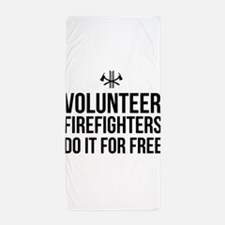 Volunteer firefighters free Beach Towel