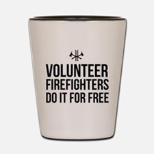 Volunteer firefighters free Shot Glass