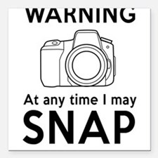 Warning may snap photographer Square Car Magnet 3""