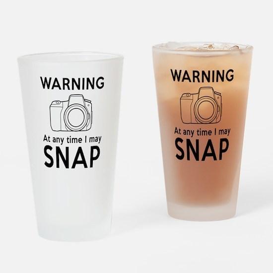 Warning may snap photographer Drinking Glass