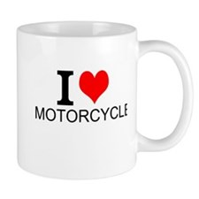 I Love Motorcycles Mugs