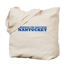 I Married The Man From Nantucket Tote Bag